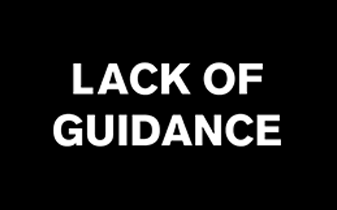 Lack Of Guidance